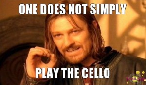 one-does-not-simply-play-the-cello